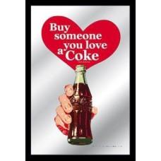 mirror Buy someone you love a Coke