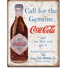Metal sign Call for the genuine Coca-Cola